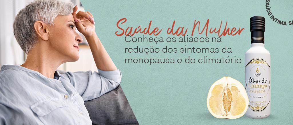 Saúde da Mulher: Conheça os aliados na redução dos sintomas da menopausa e do climatério