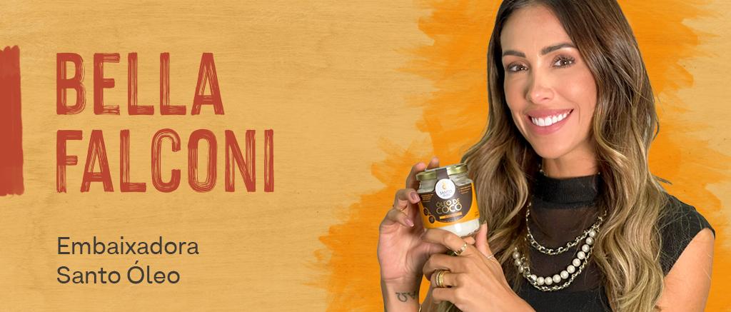 Bella Falconi Embaixadora Santo Óleo